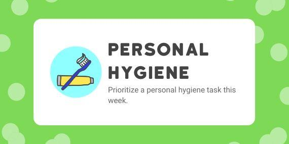 Personal hygiene - Prioratize a personal hygiene task this week - cartoon of a toothbrush and toothpaste
