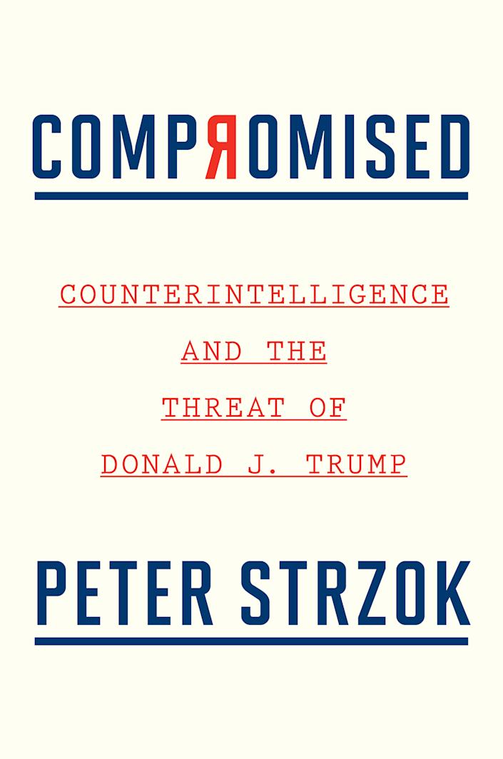 IMAGE: 'Compromised' by Peter Strzok. (Houghton Mifflin Harcourt)