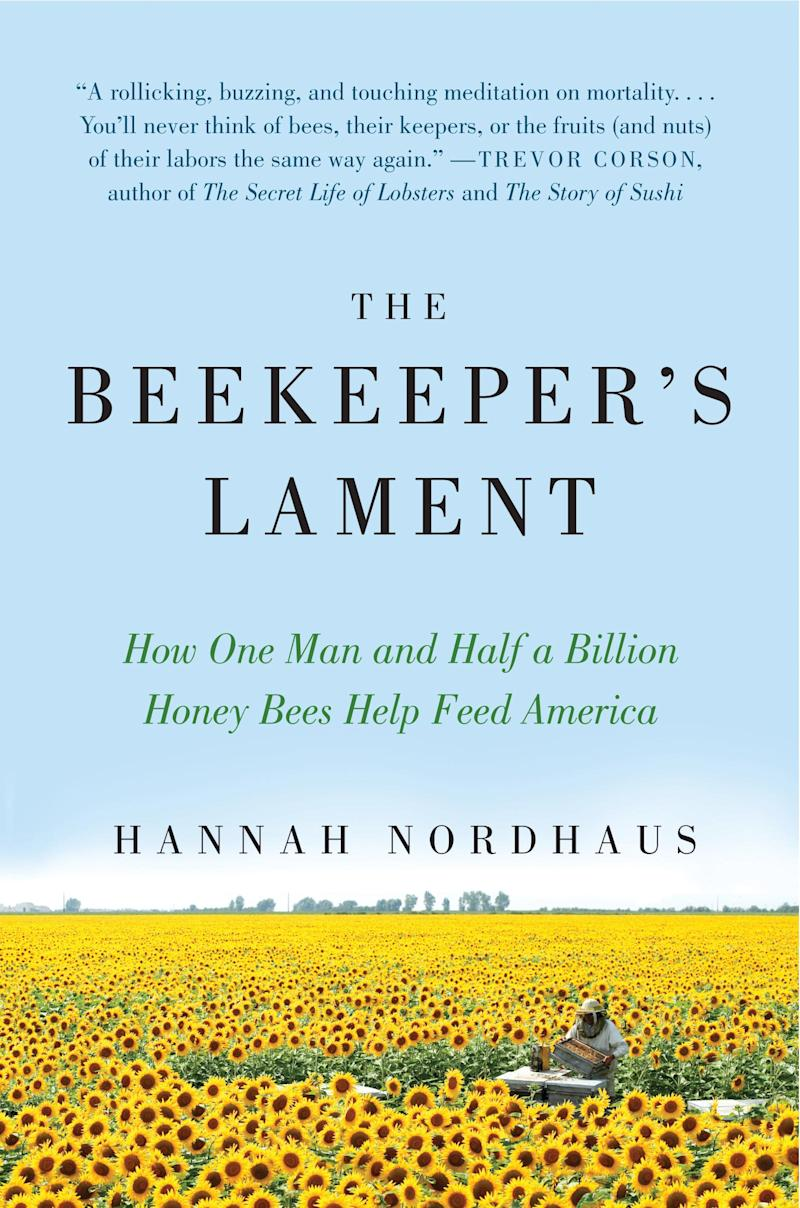 """In this book cover image released by Harper Perennial, """"The Beekeeper's Lament: How One Man and Half a Billion Honey Bees Help Feed America,"""" by Hannah Nordhaus, is shown. (AP Photo/Harper Perennial)"""