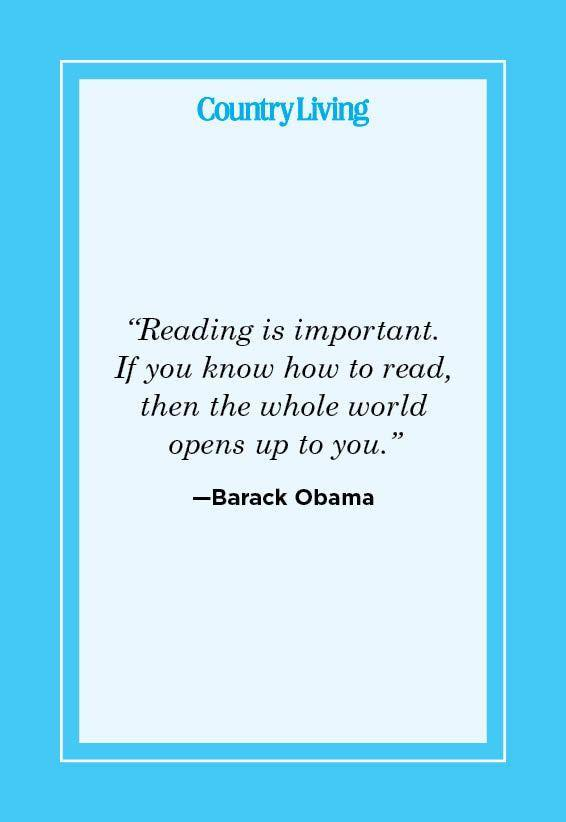 """<p>""""Reading is important. If you know how to read, then the whole world opens up to you."""" </p>"""