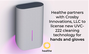Healthe Inc.®, the global leader in UVC and human-centric lighting solutions, announced today that it has entered into a patent and technology license partnership with Crosby Innovations, LLC.  Under the terms of the agreement, Healthe Inc. will manufacture a state-of-the-art UVC 222nm cleaning device which will cleanse hands or gloves of viruses and bacteria. This groundbreaking solution is expected to be available for commercial sale beginning in late Q4.