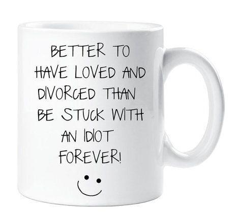 """<strong>Price:</strong> $11.70 <a href=""""https://www.etsy.com/listing/277634894/divorce-mug-funny-better-to-have-loved?ref=market"""" target=""""_blank"""">Order it on Etsy.</a>"""