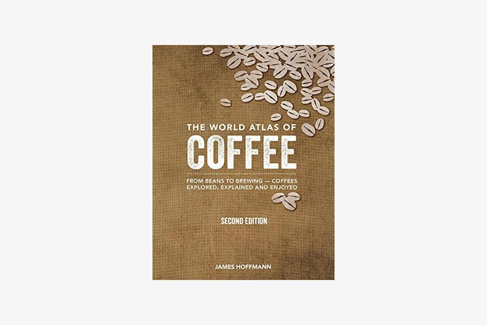 "This is the definitive handbook to all things coffee. In addition to step-by-step guides for every home-brewing method imaginable, the atlas details the history and taste profiles of the world's best coffee-producing regions. It also ""covers where coffee is grown, the people who grow it and the cultures in which it is a way of life,"" says Bookshop.org. New countries included in this expanded edition are: Democratic Republic of Congo, Uganda, China, Philippines, <a href=""https://www.cntraveler.com/destinations/bangkok?mbid=synd_yahoo_rss"" rel=""nofollow noopener"" target=""_blank"" data-ylk=""slk:Thailand"" class=""link rapid-noclick-resp"">Thailand</a>, Haiti, and Puerto Rico. $40, Bookshop. <a href=""https://bookshop.org/books/the-world-atlas-of-coffee-from-beans-to-brewing-coffees-explored-explained-and-enjoyed-second-edition-revised-updated-and-expanded/9780228100942"" rel=""nofollow noopener"" target=""_blank"" data-ylk=""slk:Get it now!"" class=""link rapid-noclick-resp"">Get it now!</a>"