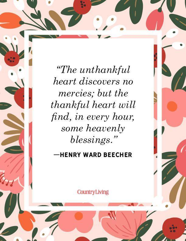 """<p>""""The unthankful heart discovers no mercies; but the thankful heart will find, in every hour, some heavenly blessings.""""</p>"""