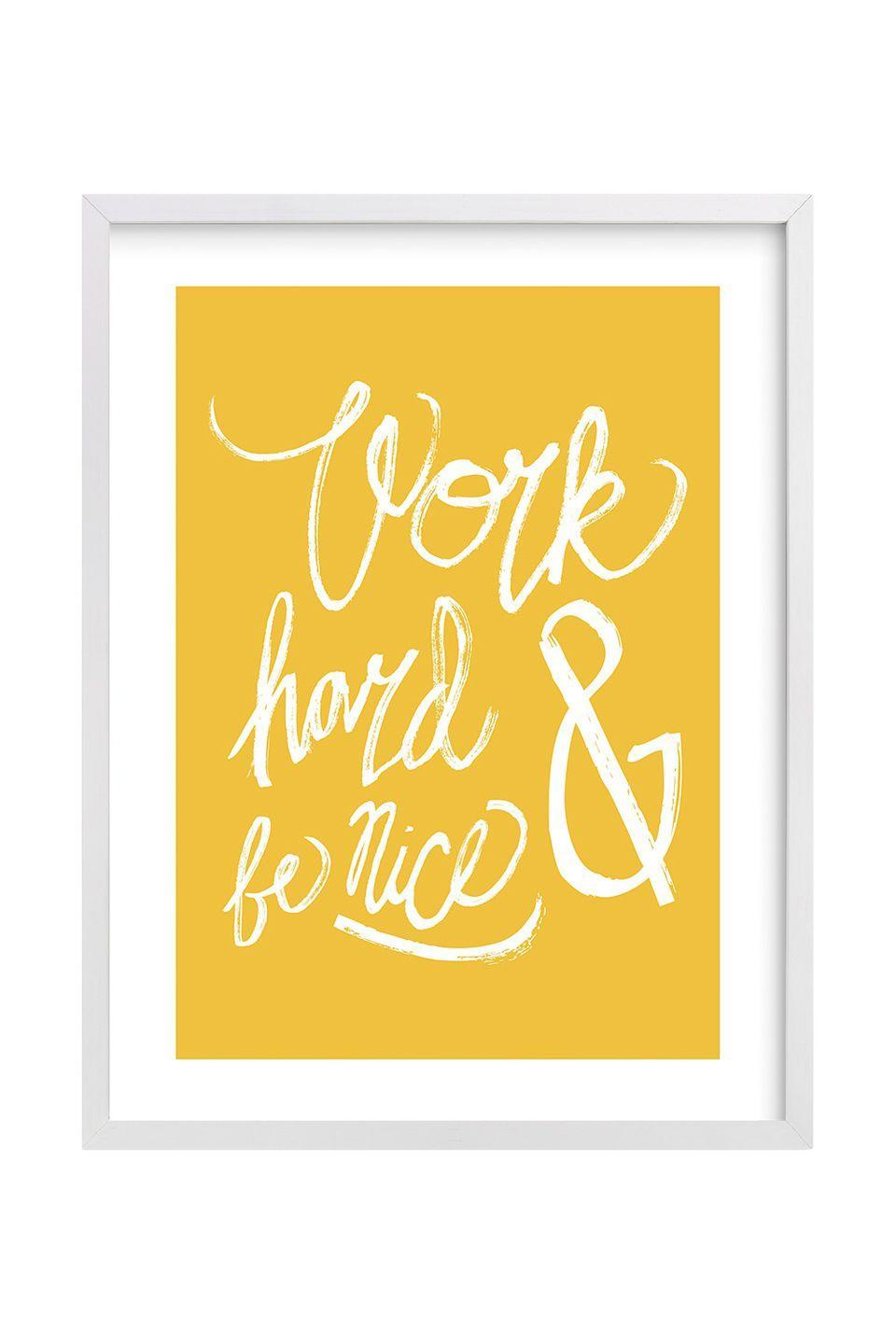 """<p>Hang this in your room and make it your mantra. </p><p>Minted Nice Work Wall Art by Heather Francisco, $31 and up, <a href=""""https://www.minted.com/"""" rel=""""nofollow noopener"""" target=""""_blank"""" data-ylk=""""slk:minted.com"""" class=""""link rapid-noclick-resp"""">minted.com</a><br></p>"""