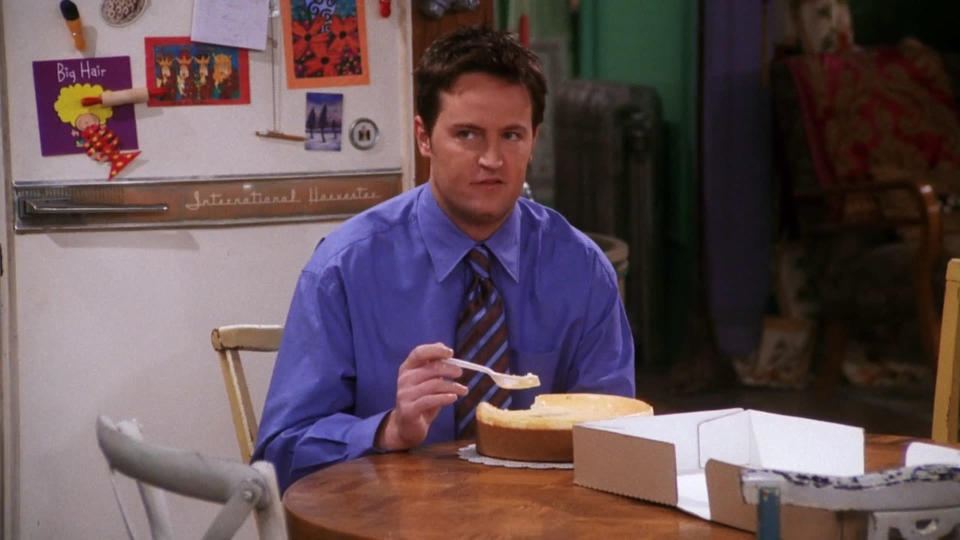 <p> This episode is so-called because Chandler and Rachel end up eating a cheesecake delivered to their door by mistake&#x2026; and it&#x2019;s the best they&#x2019;ve ever had. The illicit obsession ends with them eating the ruins of a cheesecake from the floor in a scene that feels maximum Friends. Meanwhile Monica isn&#x2019;t invited to her cousin&#x2019;s wedding, and insists that Ross takes her instead of a date&#x2026; only to discover it&#x2019;s because she used to date the groom. Which makes for some wonderfully awkward TV. This episode is filled with great lines, especially as the friends fall to the temptation of the amazingly tasty cheesecake.&#xA0; </p> <p> <strong>Best line:</strong>&#xA0;Joey: (sees Rachel and Chandler eating off the floor, and pulls out a fork from his pocket) All right, what are we havin&apos;? </p>