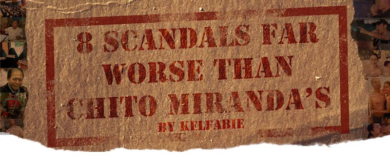 8 Scandals Far Worse Than Chito Miranda's
