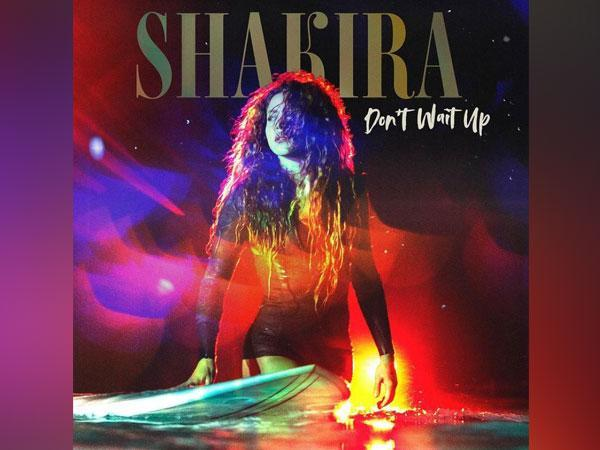 Poster of Shakira's 'Don't Wait Up' (Image source: Instagram)