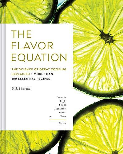 The Flavor Equation: The Science of Great Cooking Explained in More Than 100 Essential Recipes (Amazon / Amazon)