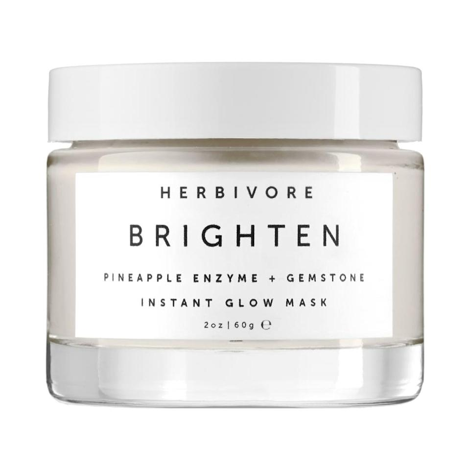 <p>Refresh and nourish your skin with the <span>Herbivore Brighten Pineapple Enzyme + Gemstone Instant Glow Mask</span> ($48). You'll have a radiant glow from this physical and chemical exfoliator. </p>
