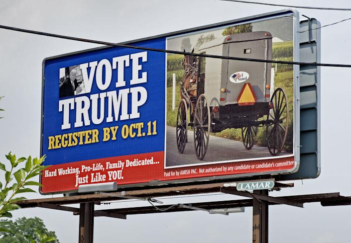 A pro-Trump billboard paid for by Amish PAC is displayed in Akron, PA. (Photo: Blaine Shahan/Lancaster Online)