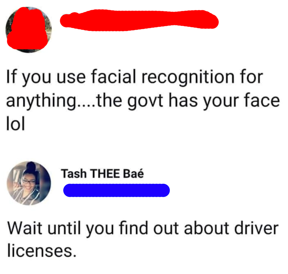 person who says the governement can track your face if you use face ID and the other person says have you heard of drivers' licenses