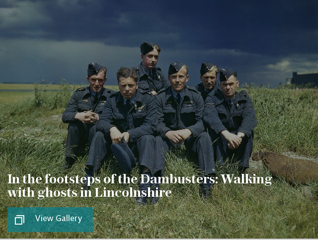 In the footsteps of the Dambusters: Walking with ghosts in Lincolnshire