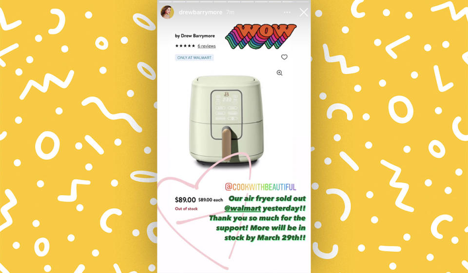 They're selling like hotcakes! Barrymore couldn't contain her excitement over the air fryer's popularity last week. (Photo: Drew Barrymore Instagram)