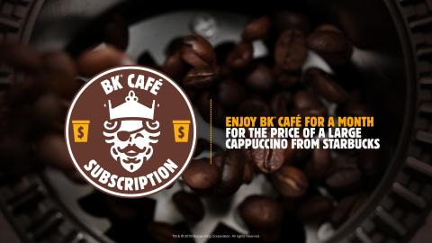 BURGER KING® Restaurants Launches BK® Café Subscription for Only $5 a Month
