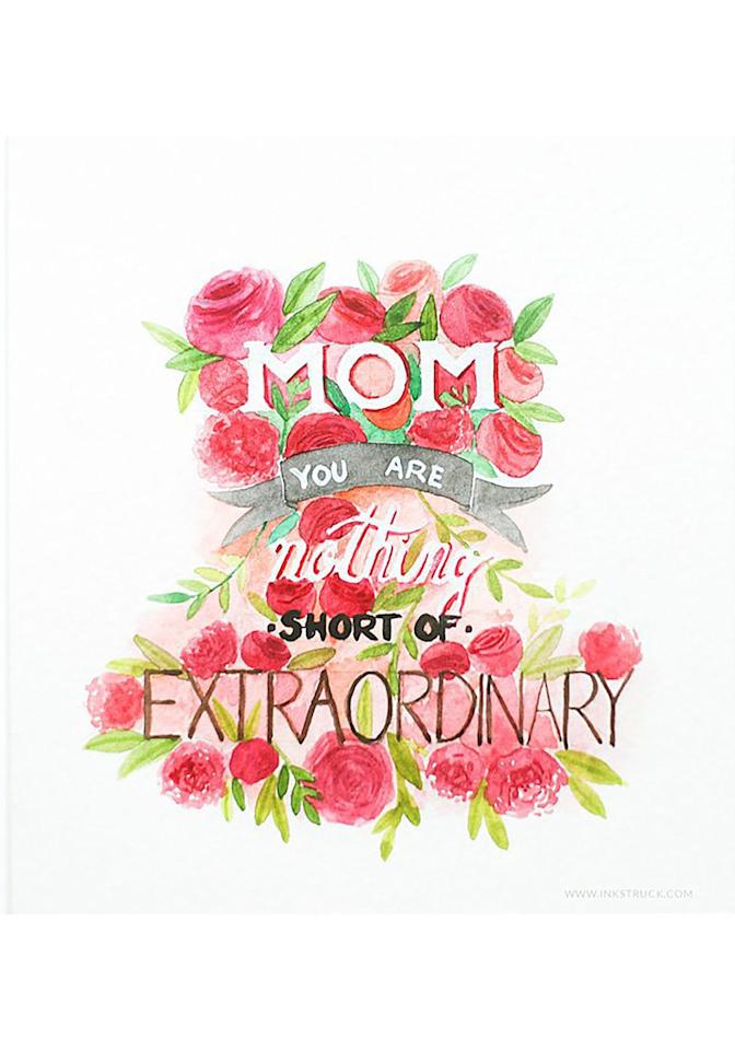"""<p>Let her know how much she means to you with this pretty card. </p><p><strong>Get the printable at <a rel=""""nofollow"""" href=""""https://www.inkstruck.com/how-to-make-watercolor-typography-art/"""">Ink Struck</a>. </strong></p>"""