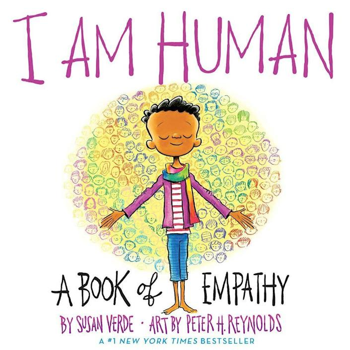 """I Am Human"" shares a message about understanding and accepting our imperfections and loving our flawed selves and peers. <i>(Available <a href=""https://www.amazon.com/I-Am-Human-Book-Empathy/dp/1419731653"" rel=""nofollow noopener"" target=""_blank"" data-ylk=""slk:here"" class=""link rapid-noclick-resp"">here</a>)</i>"