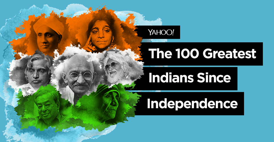 On the occasion of India's 74th Independence Day, we present a list of 'The 100 Greatest Indians since Independence'.