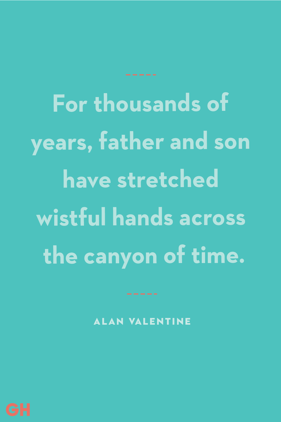 """<p>For thousands of years, father and son have stretched wistful hands across the canyon of time.</p><p><strong>RELATED: </strong><a href=""""https://www.goodhousekeeping.com/holidays/fathers-day/g27077850/personalized-fathers-day-gifts/"""" rel=""""nofollow noopener"""" target=""""_blank"""" data-ylk=""""slk:20 Personalized Father's Day Gifts That'll Make Your #1 Guy Feel Super Special"""" class=""""link rapid-noclick-resp"""">20 Personalized Father's Day Gifts That'll Make Your #1 Guy Feel Super Special</a></p>"""