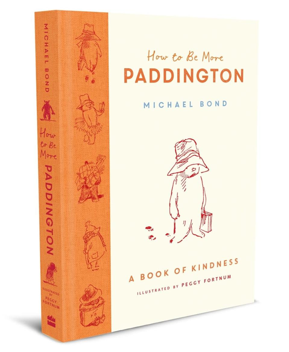 How To Be More Paddington: A Book Of Kindness (HarperCollins Children's Books/PA)