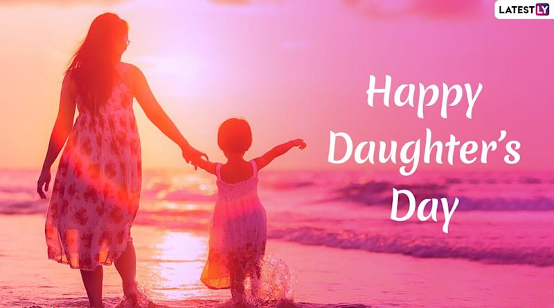 Happy Daughter's Day 2020 Wishes, Images & Messages Take Over Twitter: Netizens Share Powerful Quotes and Captions Celebrating All the Courageous Daughters