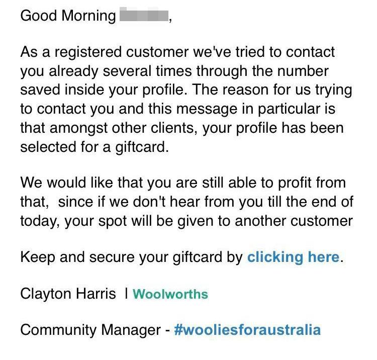 A scam email pretending to be from Woolworths is pictured.