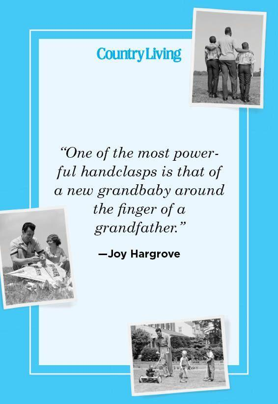 """<p>""""One of the most powerful handclasps is that of a new grandbaby around the finger of a grandfather.""""</p>"""