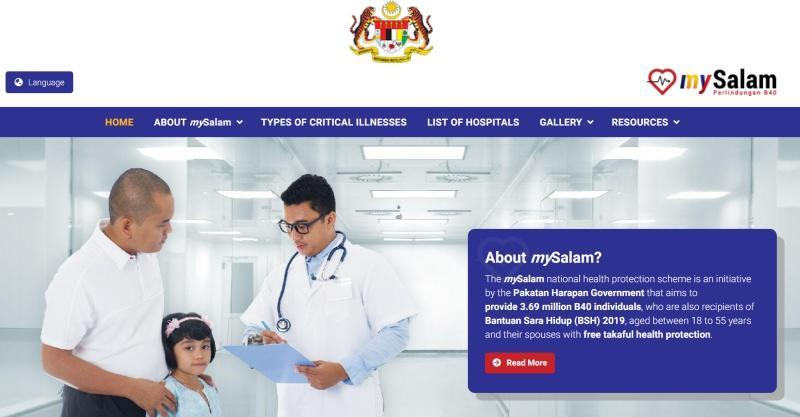MySalam was introduced by the previous Pakatan Harapan government to provide the M40 and B40 earners with health insurance. —Screenshot of MySalam website