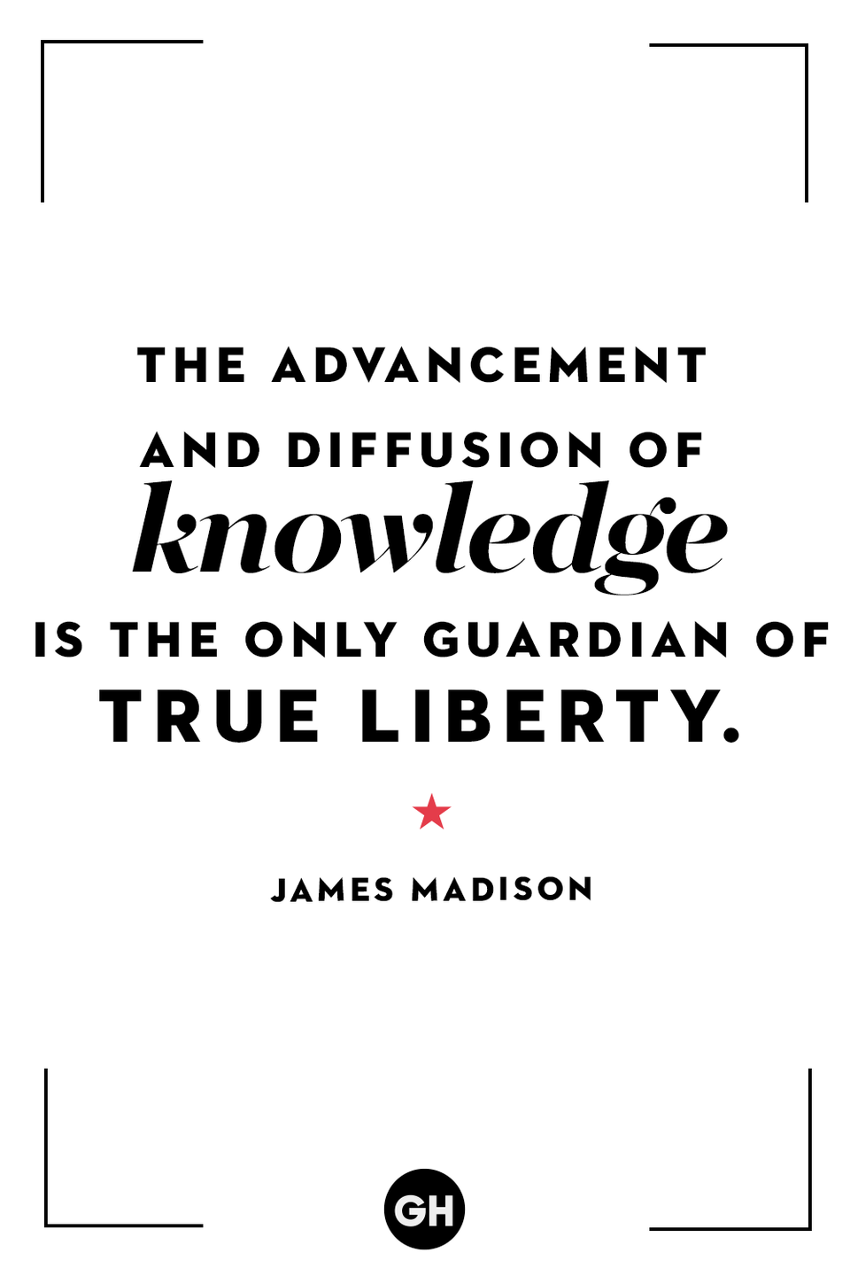 <p>The advancement and diffusion of knowledge is the only guardian of true liberty.</p>