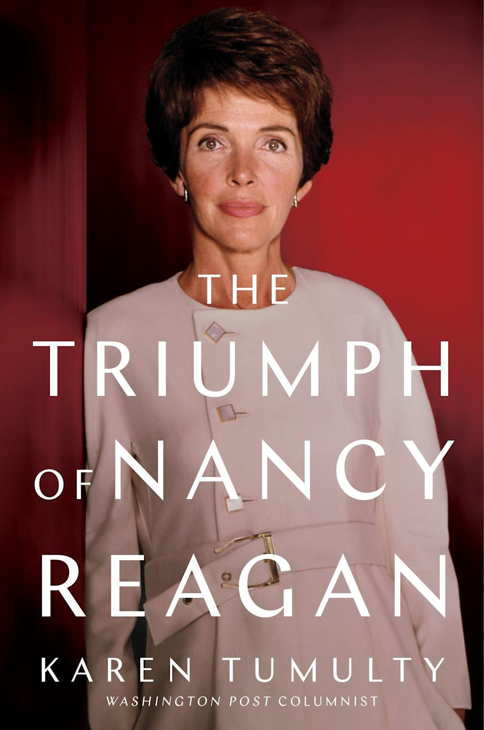 """The Triumph of Nancy Reagan,"" by Karen Tumulty."