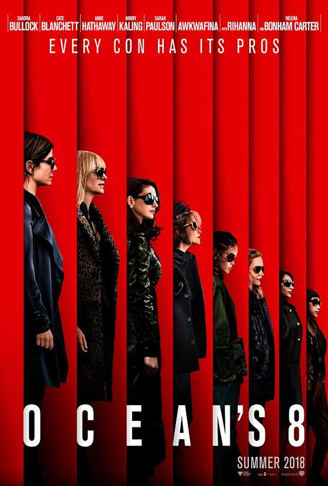 "<p>From the striking contrast of black on red to the amazing lineup of A-list stars to the clever tagline (""Every con has its pros""), the first poster for this 2018 film sets a high bar for the all-female spin on the heist franchise. </p>"