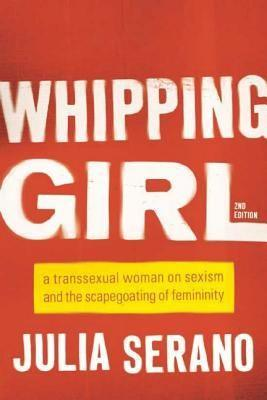 """<p><strong>Julia Serano</strong></p><p>bookshop.org</p><p><strong>$18.00</strong></p><p><a href=""""https://bookshop.org/books/whipping-girl-a-transsexual-woman-on-sexism-and-the-scapegoating-of-femininity/9781580056229"""" rel=""""nofollow noopener"""" target=""""_blank"""" data-ylk=""""slk:Shop Now"""" class=""""link rapid-noclick-resp"""">Shop Now</a></p><p>This book by lesbian transgender activist and professional biologist Julia Serano shares her experiences in the way fear and dismissiveness towards femininity shape societal attitudes towards trans women. She focuses on biological and social ideas about gender and sex and dismantled deeply held beliefs about the topics. </p>"""