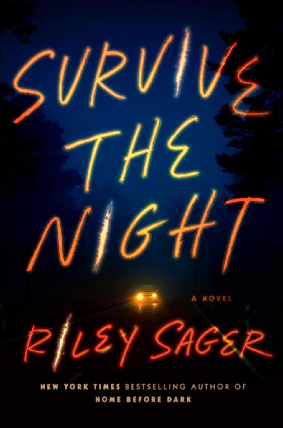 <p>Riley Sager's new thriller <span><strong>Survive the Night</strong></span> is a claustrophobic story about a woman who might be trapped in a car with a serial killer. Set in 1991, horror movie fan Charlie Jordan agrees to ride home from college with a guy she barely knows. But as their trip gets underway, she begins to wonder if the man sitting next to her is the campus killer who murdered her best friend. </p> <p><em>Out June 29</em></p>