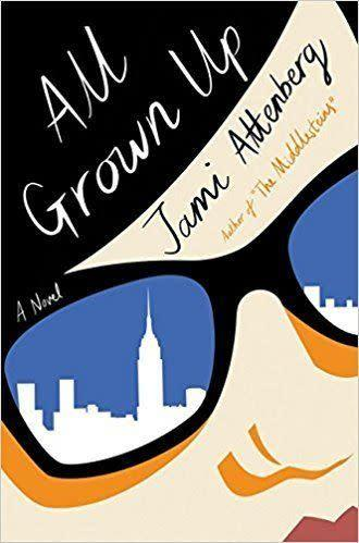From Goodreads: &quot;From the <i>New York Times</i> best-selling author of <i>The Middlesteins</i> comes a wickedly funny novel about a thirty-nine-year-old single, childfree woman who defies convention as she seeks connection.&quot;&amp;nbsp;<span>Get it here.</span>