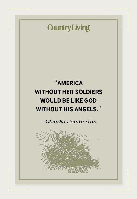 """<p>""""America without her soldiers would be like God without His angels.""""</p>"""