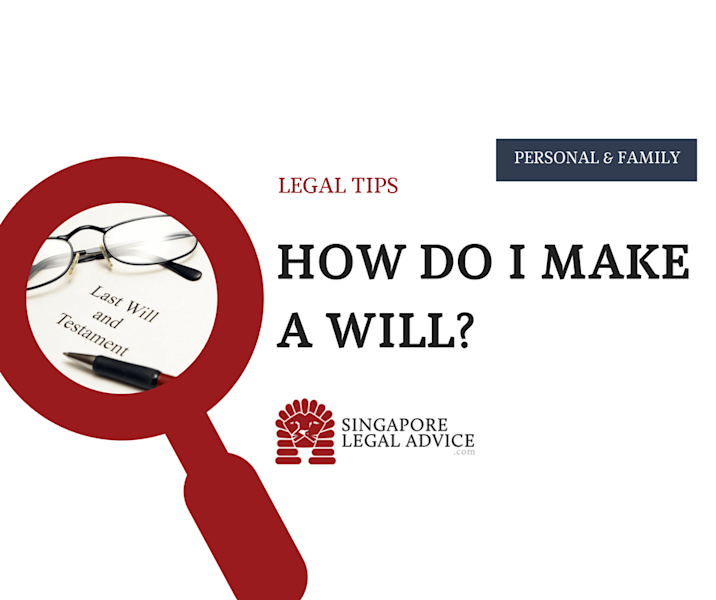 """<p>In Singapore, wills are governed by the Wills Act, which states that a testator may devise, bequeath or dispose of his real or personal estate, via a will. Formalities of a Will The requirements for a valid will in Singapore are: The will must be committed to writing. The testator…</p> <p>The post <a rel=""""nofollow"""" rel=""""nofollow"""" href=""""https://singaporelegaladvice.com/law-articles/how-do-i-make-a-will/"""">How Do I Make a Will?</a> appeared first on <a rel=""""nofollow"""" rel=""""nofollow"""" href=""""https://singaporelegaladvice.com"""">SingaporeLegalAdvice.com</a>.</p>"""