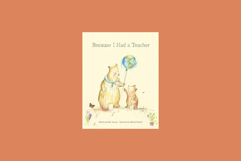 "<p>We all remember our favorite teacher. This illustrated children's book—which sums up the sentiment in its title—makes a heartwarming gift for yours.</p> <p><strong><em>Shop Now: </em></strong><em>""Because I Had a Teacher"" by Kobi Yamada, $9.95, <a href=""https://www.anrdoezrs.net/links/9104911/type/dlg/sid/MSL27HolidayGiftsforYourFavoriteTeacherrhaarsChrGal7992515202010I/https://www.barnesandnoble.com/w/because-i-had-a-teacher-kobi-yamada/1125057690"" rel=""nofollow noopener"" target=""_blank"" data-ylk=""slk:barnesandnoble.com"" class=""link rapid-noclick-resp"">barnesandnoble.com</a>.</em></p>"