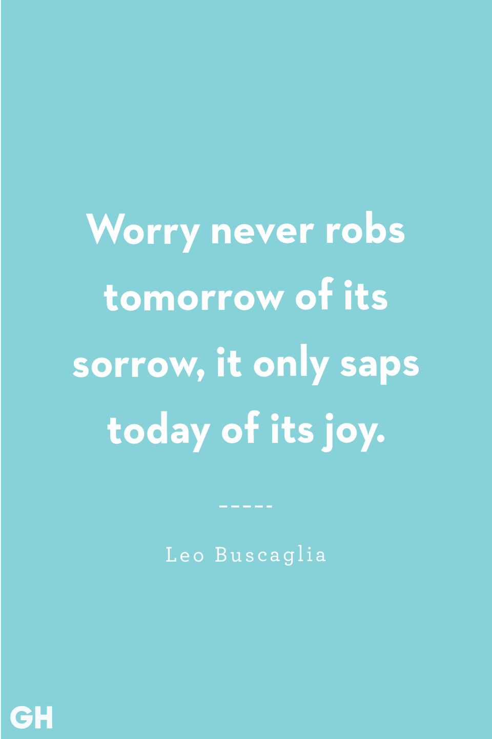 <p>Worry never robs tomorrow of its sorrow, it only saps today of its joy.</p>