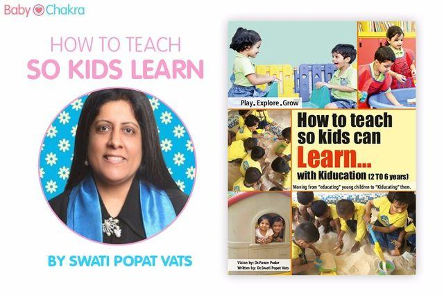 How To Teach So Kids Can Learn by Swati Popat Vats: Book Review