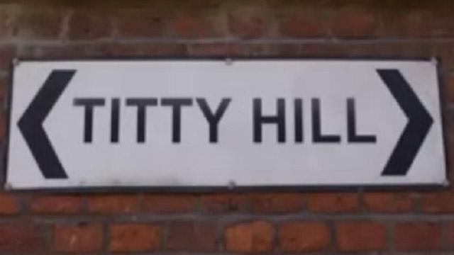 <p>Titty Hill in Sussex makes us Brits chuckle.</p>