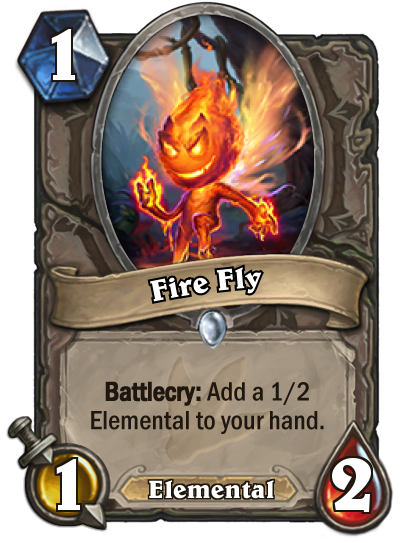 <p>It seems that players of Elemental decks will be filling their hands with small Elementals to enable their bigger set pieces later in the game. Fire Fly allows you to do just that. Not spectacular value on its own, but strong in the right circumstances. </p>