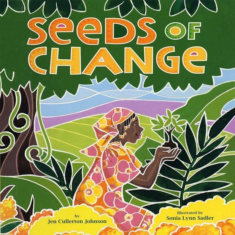 """Seeds Of Change"" details the life of the famous Kenyan environmental activist Wangarĩ Maathai. <i>(Available <a href=""https://www.amazon.com/Seeds-Change-Wangaris-Gift-World/dp/160060367X"" target=""_blank"" rel=""noopener noreferrer"">here</a>)</i>"