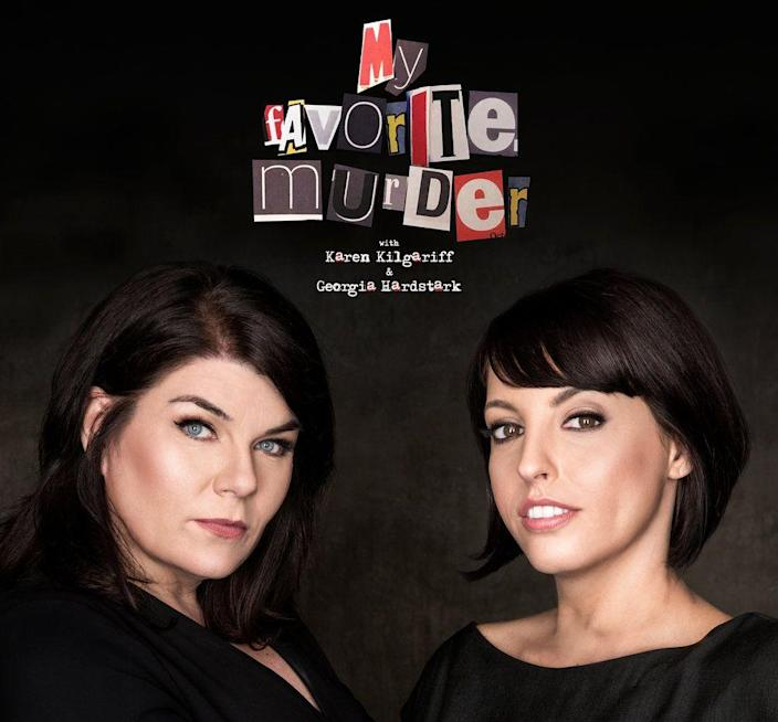 """<p>Karen Kilgariff and Georgia Hardstark have been doing this for five years now, but the idea still feels as taboo and sketchy as the title suggests, but like… you know when you get together with that one friend? And y'all start talking about your favorite horrific true crime story? And then everyone else feels weird because you're in the gory details and this was supposed to be a really nice dinner party? Put that in podcast form and that's what you have here. Just a couple of cool ladies who love to get into the particulars of homicide. It's casual. - <em>JK</em></p><p><a class=""""link rapid-noclick-resp"""" href=""""https://podcasts.apple.com/us/podcast/my-favorite-murder-karen-kilgariff-georgia-hardstark/id1074507850"""" rel=""""nofollow noopener"""" target=""""_blank"""" data-ylk=""""slk:Listen Now"""">Listen Now</a></p>"""