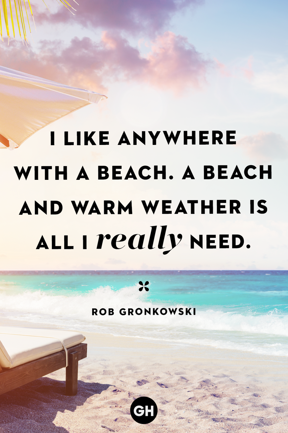 <p>I like anywhere with a beach. A beach and warm weather is all I really need.</p>