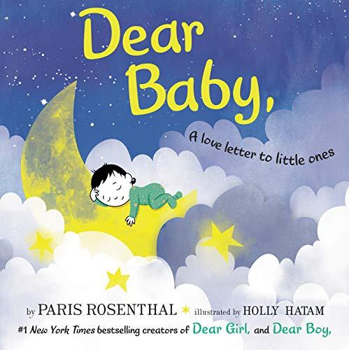 """Dear Baby,"" by Paris Rosenthal and Holly Hatam (Amazon / Amazon)"