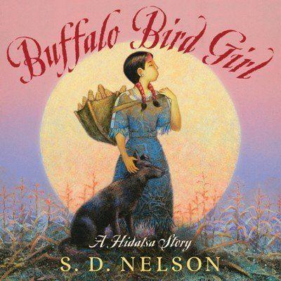 "In this picture book,&nbsp;author and illustrator <a href=""https://www.sdnelson.net/"" target=""_blank"">S.D. Nelson</a>, a member of the Standing Rock Sioux Tribe in the Dakotas, shares with kids the story of Buffalo Bird Girl, a Hidatsa Indian who lived during the 1800s."