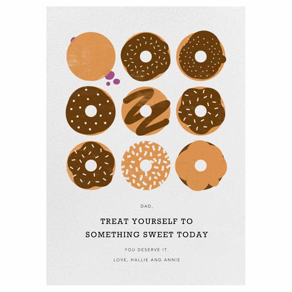 """<p>This cute doughnut card should be accompanied by a box of Dad's favorite treat, along with some sweet loving from his kids.</p><p><em>Get the printable from <a href=""""https://www.paperlesspost.com/cards/category/fathers-day-cards?coins%5B%5D=0&version=online&sort=Most+Popular&card=16236"""" target=""""_blank"""">Paperless Post</a>.</em></p>"""