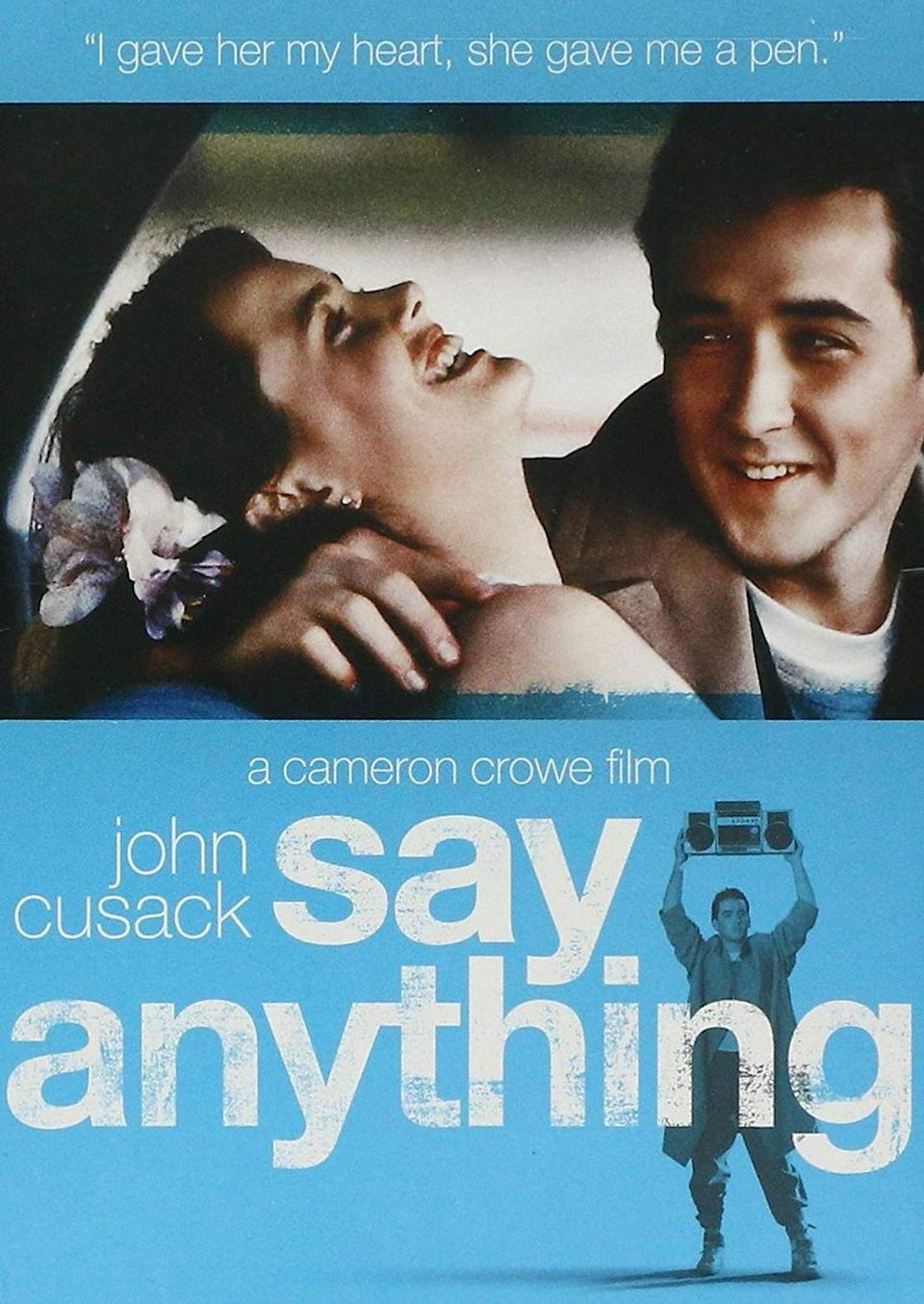 """<p><a class=""""link rapid-noclick-resp"""" href=""""https://www.amazon.com/Say-Anything-John-Cusack/dp/B00K0CC7PE/ref=sr_1_1?tag=syn-yahoo-20&ascsubtag=%5Bartid%7C10050.g.25810122%5Bsrc%7Cyahoo-us"""" rel=""""nofollow noopener"""" target=""""_blank"""" data-ylk=""""slk:STREAM NOW"""">STREAM NOW</a></p><p>This classic 80s rom-com follows two high schoolers who try to make their love work, despite her father not approving.<br></p>"""