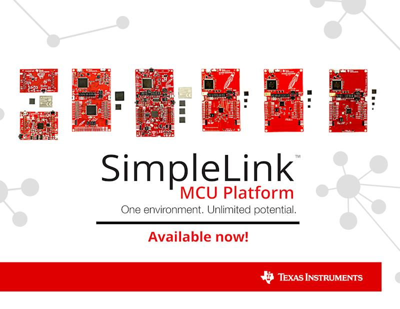 TI's new SimpleLink platform transforms development with 100 percent code reuse across the industry's broadest portfolio of wired and wireless MCUs