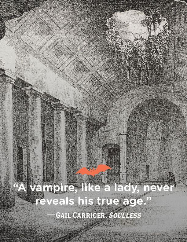 """<p>""""A vampire, like a lady, never reveals his true age.""""</p>"""